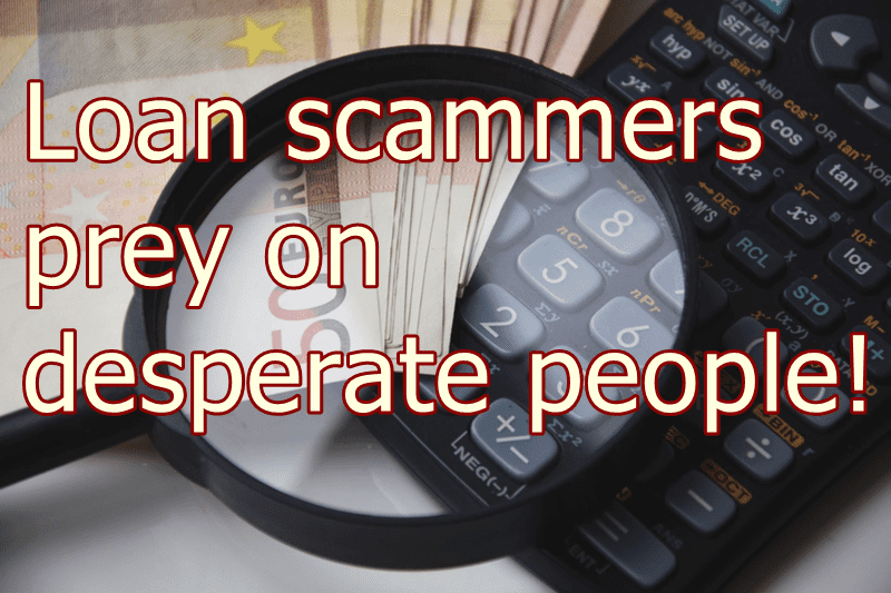 How to avoid personal loan scams - fraudsters prey on desperate people