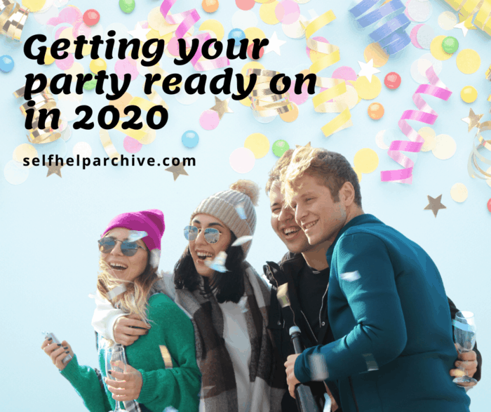 Getting your party ready on in 2020