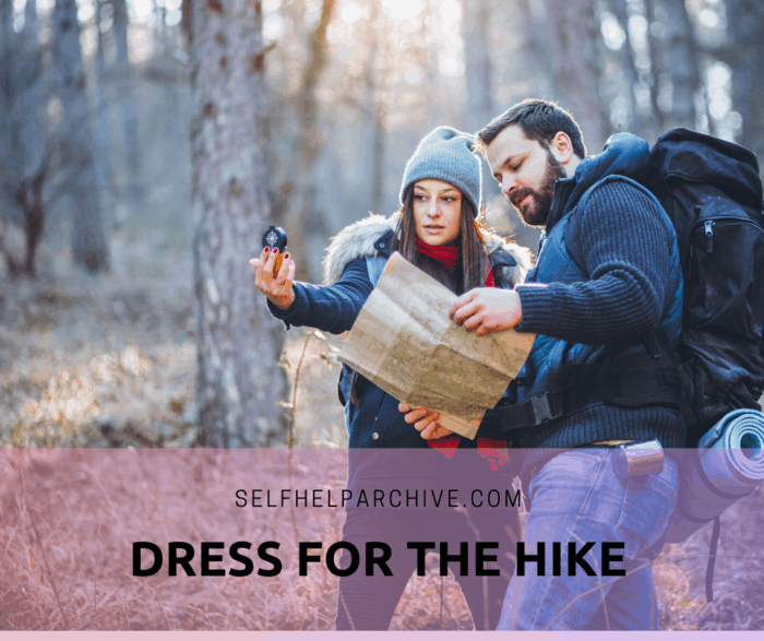 Dress for the hike